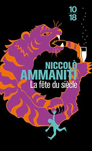 La fête du siècle par Niccolo AMMANITI