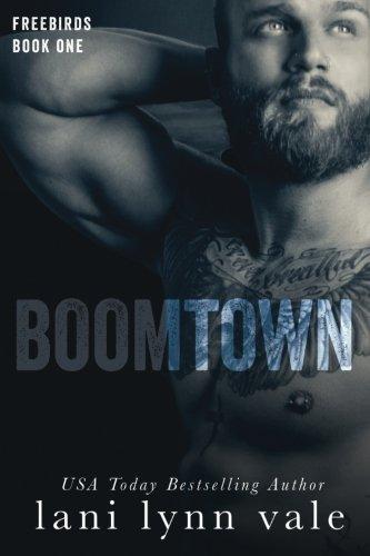 Boomtown: Volume 1 (Freebirds)