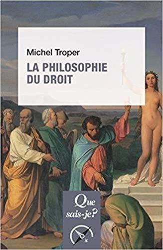 La philosophie du droit par Michel Troper