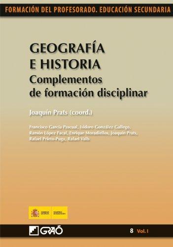 Geografía e Historia. Complementos de formación disciplinar: 081 (Formacion Profesorado-E.Secun.)