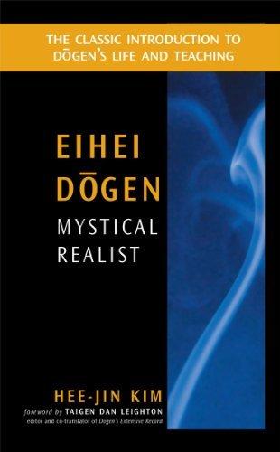 Eihei Dogen: Mystical Realist by Hee-Jin Kim (2000-01-01)