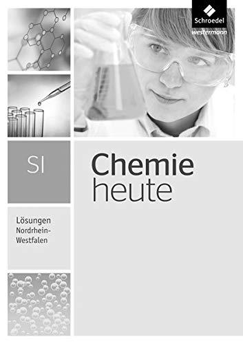 Chemie heute SI - Ausgabe 2016 für Nordrhein-Westfalen: Lösungen Gesamtband