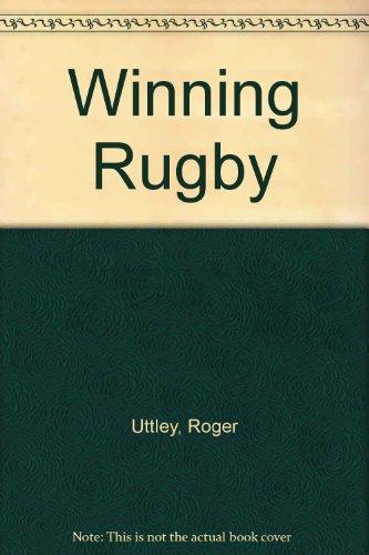 Winning Rugby por Roger Uttley