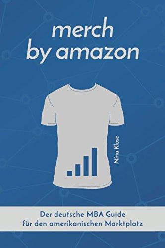Verkauf Ganze Kostüm - Merch by Amazon: Der deutsche MBA Guide für den amerikanischen Marktplatz