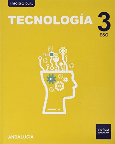 Inicia Dual Tecnología 3 ESO Libro Del Alumno Andalucía