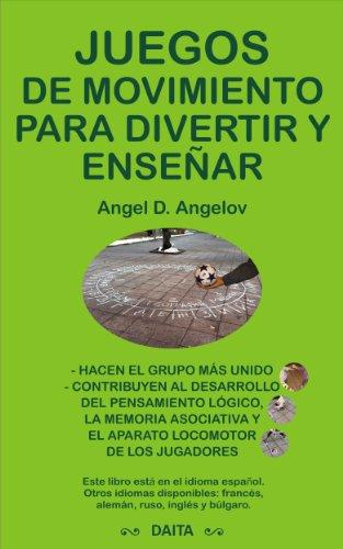 Portada del libro Juegos de movimiento para divertir y enseñar (Spanish edition)