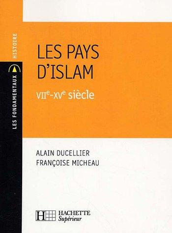 Les pays d'Islam : VIIe-XVe sicle