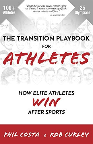 The Transition Playbook for ATHLETES: How Elite Athletes WIN After Sports (English Edition)