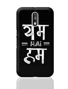 PosterGuy Moto G4 Plus Covers & Cases - YUM hai HUM | Designed by: banjara