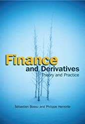 Finance and Derivatives: Theory and Practice