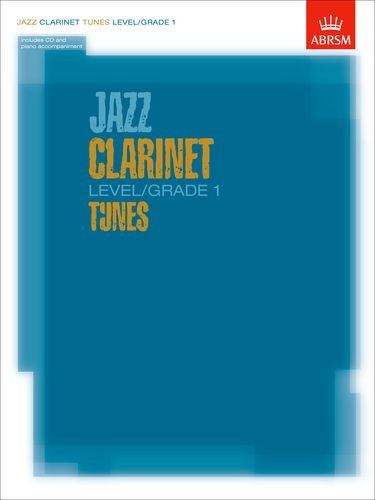 Jazz Clarinet Level/Grade 1 Tunes/Part & Score & CD