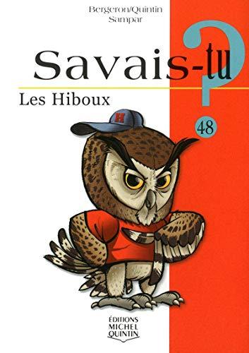 Savais-tu - numéro 48 Les hiboux par Alain m Bergeron