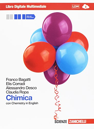 Chimica. Con Chemistry in english. Volume unico. Con interactive e-book. Per le Scuole superiori. Con espansione online