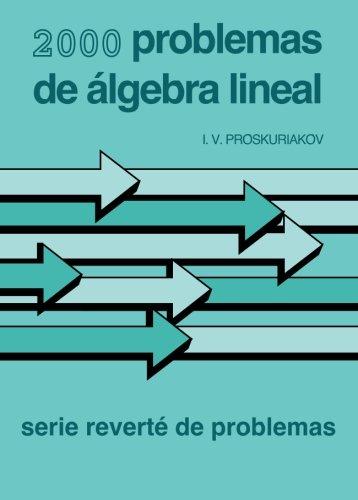 2000 Problemas de álgebra lineal par I V Proskuriakov
