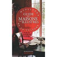 Guide des Maisons des Illustres (Nlle édition 2021)