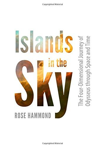 Preisvergleich Produktbild Islands in the Sky: The Four-Dimensional Journey of Odysseus Through Space and Time by Rose Hammond (2012-08-01)