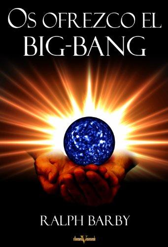 Os ofrezco el Big Bang por Ralph Barby