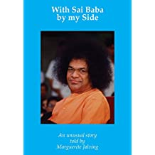 With Sai Baba by my Side: An unusual experience