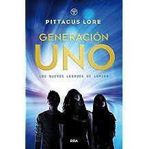 Los nuevos legados de Lorien 1. Generación Uno. (FICCIÓN YA)