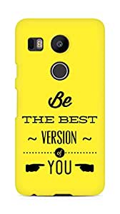 Amez Be the Best version of Yourself Back Cover For LG Nexus 5x