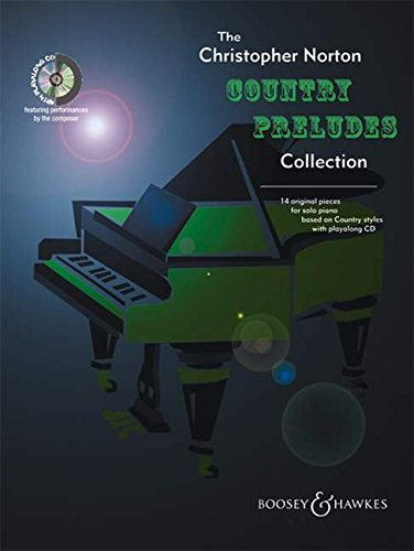 the-christopher-norton-country-preludes-collection-16-original-pieces-for-solo-piano-based-on-countr