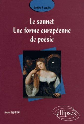 Le sonnet, une forme européenne de poésie