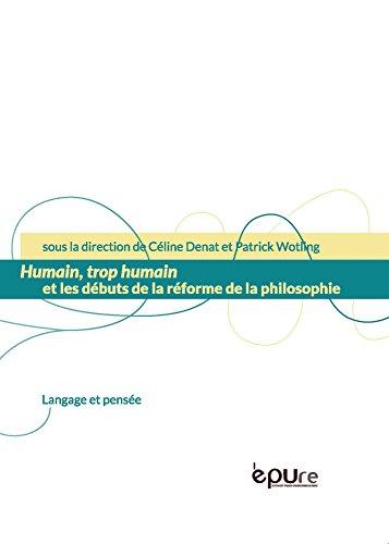 Humain, trop humain et les débuts de la réforme de la philosophie