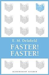 Faster! Faster! (Bloomsbury Reader)
