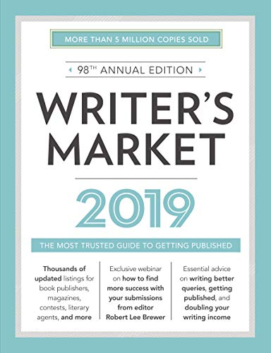 Writer's Market 2019: The Most Trusted Guide to Getting Published (English Edition)