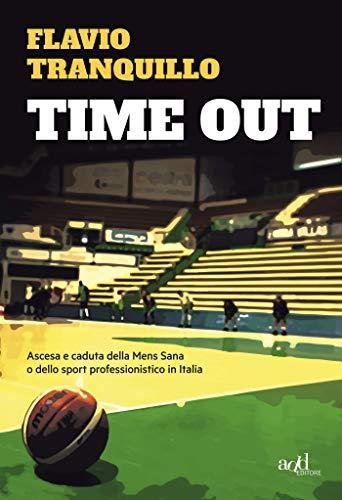 Time out: Ascesa e caduta della Mens Sana o