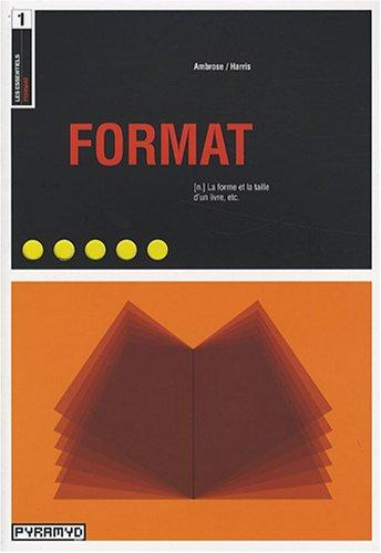 Format. (n.) La forme et la taille d'un livre, etc.