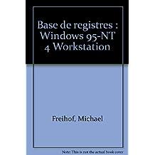Base de registres : Windows 95-NT 4 Workstation
