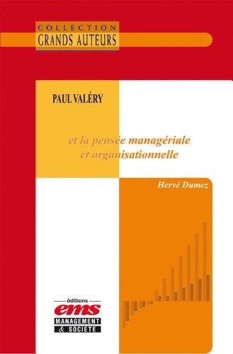 Paul Valry et la pense managriale et organisationnelle