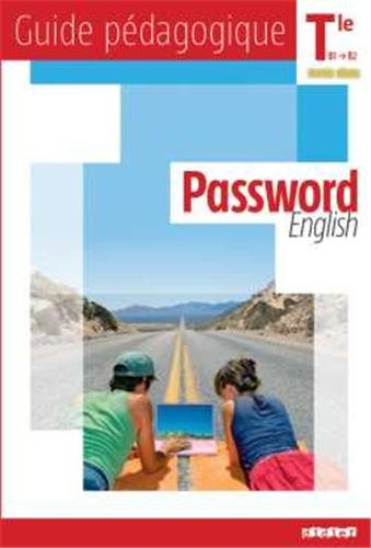 Password English Tle - Guide pédagogique - version papier