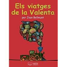 Els viatges de la Valenta (Sèrie Narrativa)