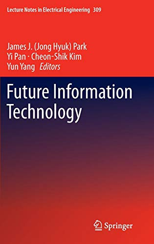 Future Information Technology (Lecture Notes in Electrical Engineering, Band 309) Digital Video Interconnect