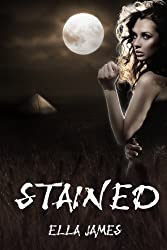Stained (YA Paranormal Romance) (Stained Series Book 1) (English Edition)