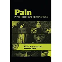 [(Pain: Psychological Perspectives)] [Author: Thomas Hadjistavropoulos] published on (February, 2013)