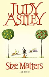 Size Matters by Judy Astley (2004-04-12)