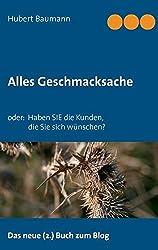 Alles Geschmacksache by Hubert Baumann (2015-02-18)