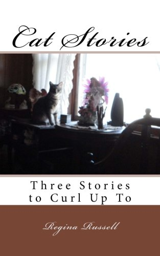 Cat Stories: Three Stories to Curl Up To