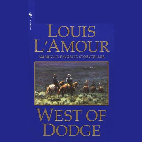 West of Dodge (Dramatized)  Audiolibri