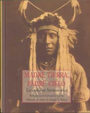 Madre tierra, padre cielo (2ª ed.) (Peq. Libros De La Sabiduria) por Edward Sheriff Curtis