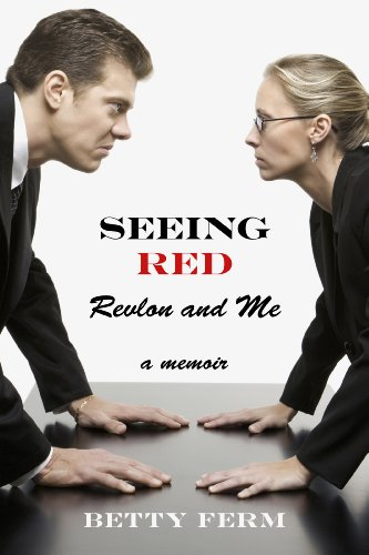 seeing-red-revlon-and-me-a-memoir-english-edition