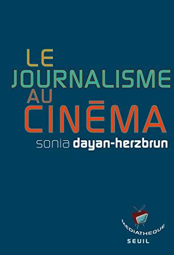 Le Journalisme au cinéma