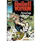 The Punisher/Wolverine: African Saga by Carl Potts (1992-04-02)