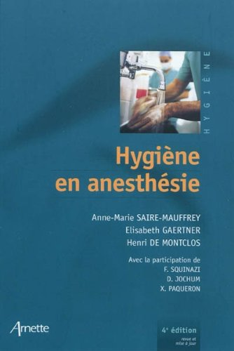 Hygiene en anesthésie 4eme édition