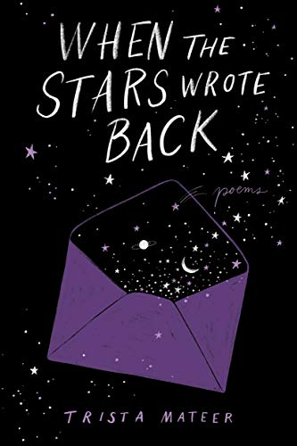 When the Stars Wrote Back: Poems (English Edition)