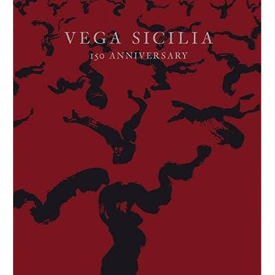 Vega Sicilia : 150 Anniversary