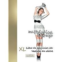 Práctica Dibujo - XL Libro de ejercicios 21: Vestidos de cóctel: ...